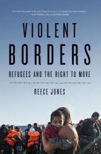 Violent Borders-Reece Jones